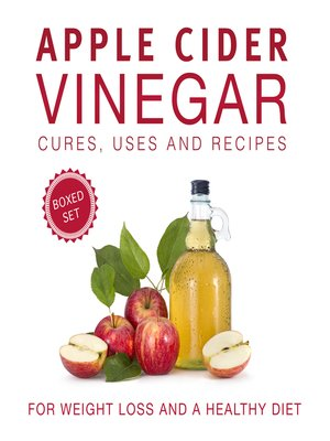 cover image of Apple Cider Vinegar Cures, Uses and Recipes (Boxed Set)